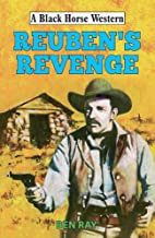 Reuben's Revenge (Black Horse Western)