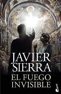 El fuego invisible (Biblioteca Javier Sierra)