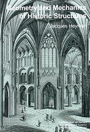 Geometry and Mechanics of Historic Structures