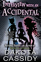 Interview With an Accidental (Accidentally Paranormal Series) Kindle Edition