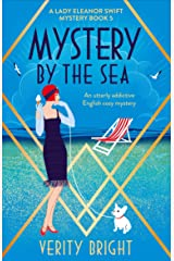 Mystery by the Sea: An utterly addictive English cozy mystery (A Lady Eleanor Swift Mystery Book 5) Kindle Edition