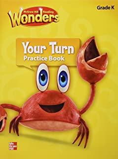 Reading Wonders, Grade K, Your Turn Practice Book (ELEMENTARY CORE READING)
