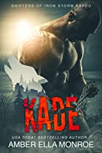 Kade: Shifters of Iron Storm Bayou (Mate Marked Book 6) (English Edition)