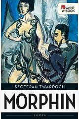 Morphin (German Edition) eBook Kindle