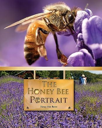 The Honey Bee Portrait (English Edition)