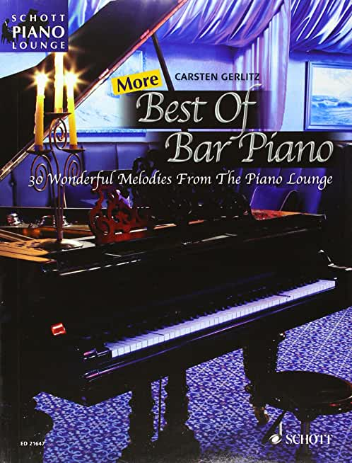 More Best Of Bar Piano (30 mélodies arrangées par Gerlitz Carsten) --- Piano