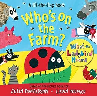 Who's on the Farm? A What the Ladybird Heard Book