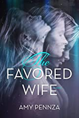 The Favored Wife Kindle Edition