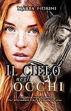 Il cielo negli occhi (Italian Edition)