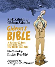 Gideon's Bible: A Father & Son Discuss God, the Bible and Life