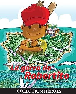 La Gorra de Robertito (Spanish Edition)