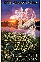 Fading Light Kindle Edition