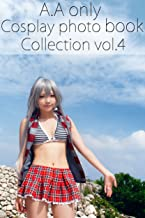 A.A only Cosplay photo book collection vol.4