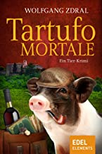 Tartufo mortale: Ein Tier-Krimi (German Edition)