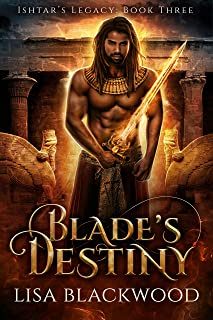 Blade's Destiny (Ishtar's Legacy Book 3)