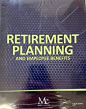Retirement Planning and Employee Benefits - 15th Edition