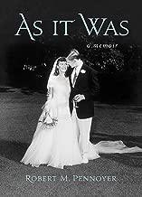 As It Was: A Memoir