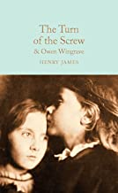 Turn of the Screw: and Owen Wingrave (Macmillan Collector's Library)