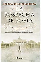 La sospecha de Sofía (Autores Españoles e Iberoamericanos) Versión Kindle