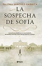 La sospecha de Sofía (Spanish Edition)