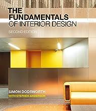 The Fundamentals of Interior Design (English Edition)