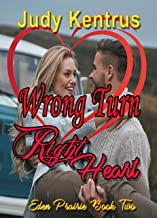 Wrong Turn, Right Heart: Formerly Love on Tap (Eden Prairie Book 2)