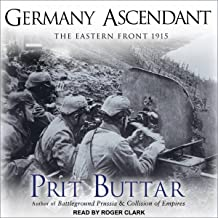 Germany Ascendant: The Eastern Front 1915: Eastern Front Series, Book 2