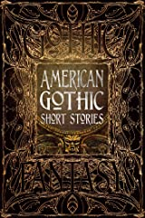 American Gothic Short Stories (Gothic Fantasy) Kindle Edition