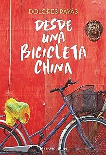 Desde una bicicleta china (No Ficción)