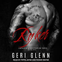 Ryker: Kings of Korruption MC Series, Book 1