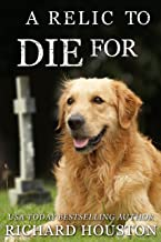 A Relic to Die For (Books to Die For Book 5)