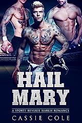 Hail Mary: A Sports Reverse Harem Romance Kindle Edition