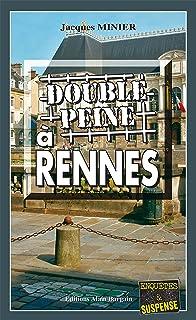 Double peine à Rennes: Audrey Tisserand, Lieutenant de police - Tome 2 (Enquête et Audrey Tisserand, Lieutenant de polices...