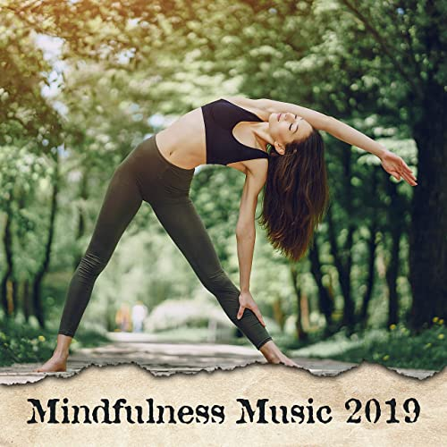 Mindfulness Music 2019 - Relaxing Music Therapy, Yoga ...