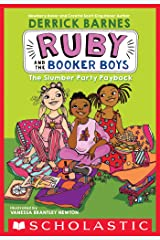 The Slumber Party Payback (Ruby and the Booker Boys #3) Kindle Edition