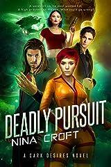 Deadly Pursuit (Dark Desires Book 2) Kindle Edition