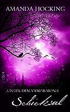 Unter dem Vampirmond - Schicksal: Band 4 (German Edition)