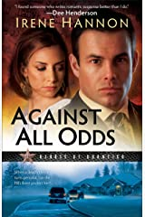Against All Odds (Heroes of Quantico Book #1): A Novel Kindle Edition