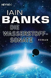 Die Wasserstoffsonate: Roman (German Edition)
