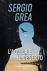 L'aquila e il deserto (Ralph Core Vol. 3) Formato Kindle