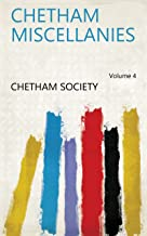 Chetham Miscellanies Volume 4