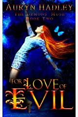 For Love of Evil: A Complete Paranormal Romance (The Demons' Muse Book 2) Kindle Edition