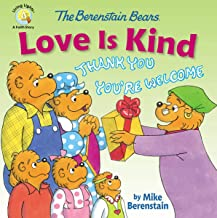 The Berenstain Bears Love Is Kind (Berenstain Bears/Living Lights: A Faith Story)