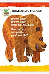 Brown Bear, Brown Bear, What Do You See? / Oso pardo, oso pardo, ¿qué ves ahí? (Bilingual board book - English / Spanish) (Brown Bear and Friends) Kindle Edition