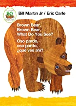 Brown Bear, Brown Bear, What Do You See? / Oso pardo, oso pardo, ¿qué ves ahí? (Bilingual board book - English / Spanish) ...