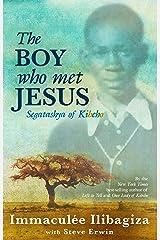 The Boy Who Met Jesus Kindle Edition