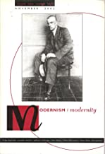 Modernism/ Modernity ( the Official Journal of the Modernist Studies Association ) Volume Nine, Number 4, Novermber 2002