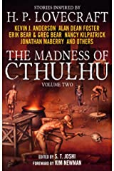 The Madness of Cthulhu Anthology (Volume Two) Kindle Edition