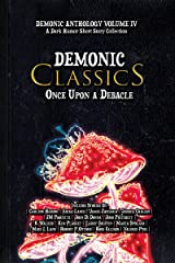 Demonic Classics: Once Upon a Debacle (Demonic Anthology Collection Book 4) Kindle Edition