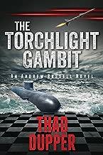 The Torchlight Gambit